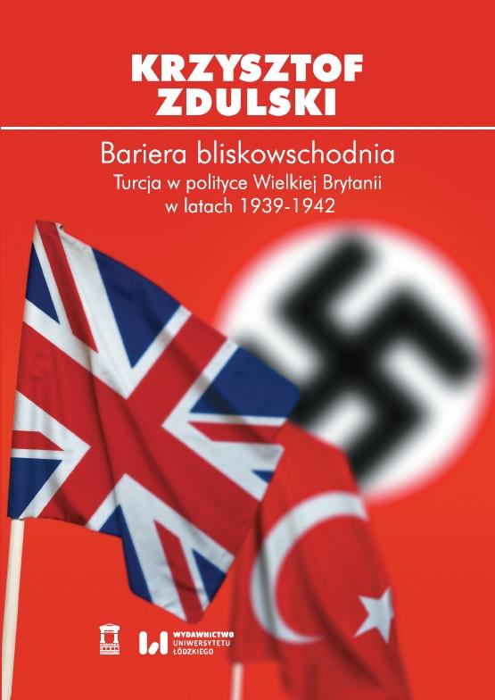 Dyskusja wokół książki omiejscu Turcji wpolityce Wielkiej Brytanii wprzededniu iwczasie II wojny światowej